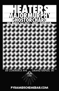 Event poster for Heaters w/ Major Murphy + ghost orchard