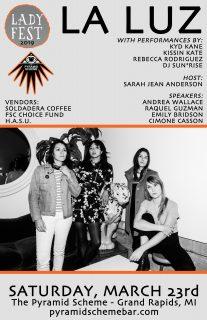 Event poster for LadyFestGR 2019 w/ La Luz & More