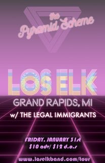 Event poster for Los Elk w/ The Legal Immigrants