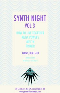 Event poster for Synth Night Vol. 3 w/ How To Live Together + Mega Powers + Mel*N + Primer