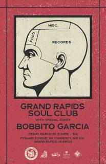 Event poster for Grand Rapids Soul Club w/ Bobbito Garcia